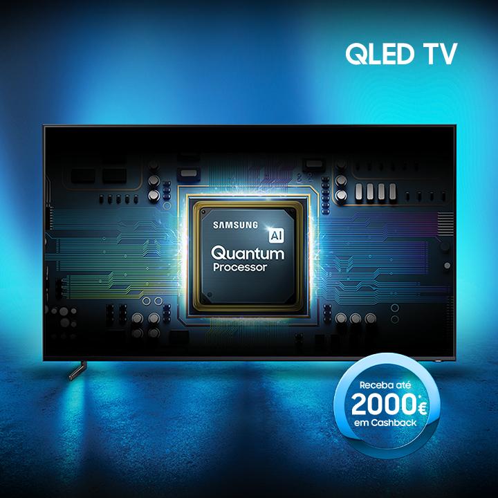 Receba até 2000€ de Cashback na compra de uma TV QLED